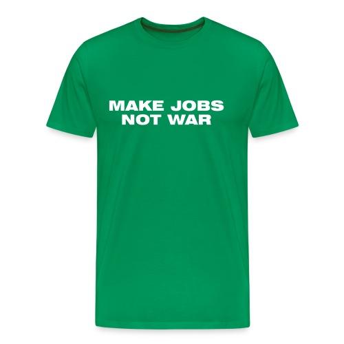 T-Shirt Make Jobs not War - Männer Premium T-Shirt