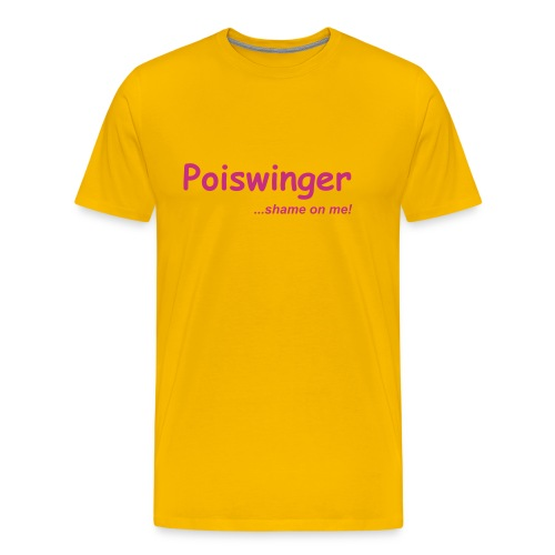Poiswinger...shame on me! - Men's Premium T-Shirt