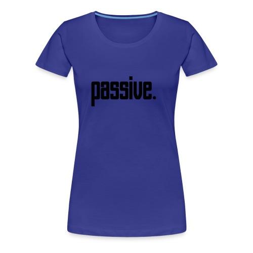 Passive Continental Classic Girlie Style Top. Blue - Women's Premium T-Shirt