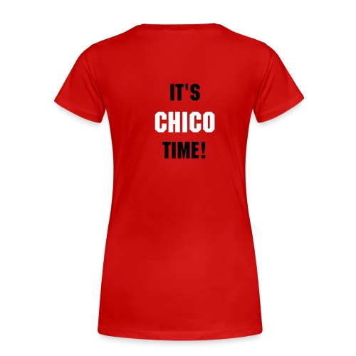'IT'S CHICO TIME' Red Tee - Women's Premium T-Shirt