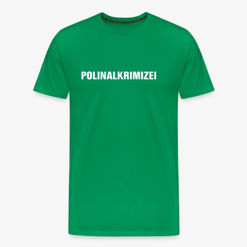 Polinalkrimizei - Männer Premium T-Shirt