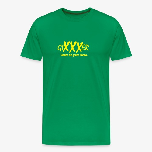 GiXXXer - Männer Premium T-Shirt