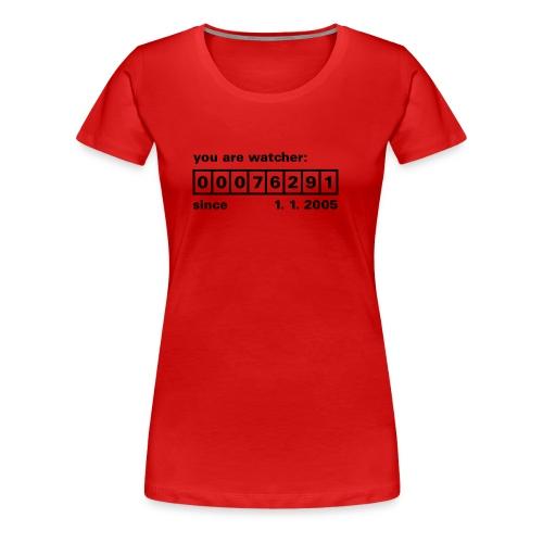 Watcher number... - Women's Premium T-Shirt