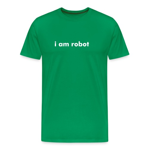 i am robot - Men's Premium T-Shirt
