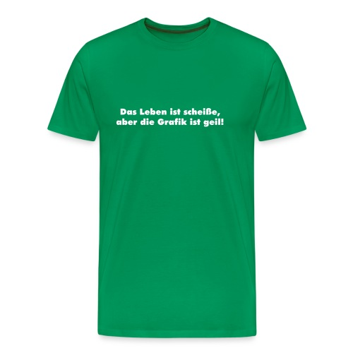 T-Shirt Das Leben... - Männer Premium T-Shirt