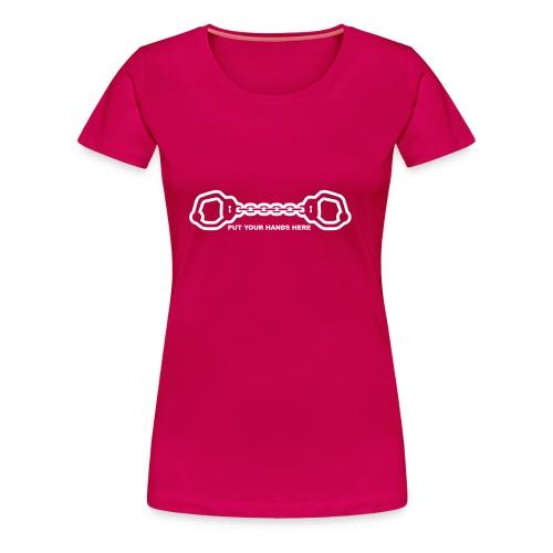 Put Your Hands Here - Vrouwen Premium T-shirt