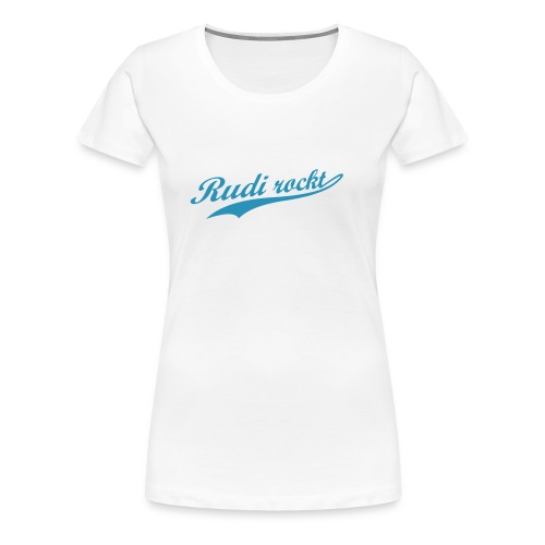 Rudi-Girl - Frauen Premium T-Shirt