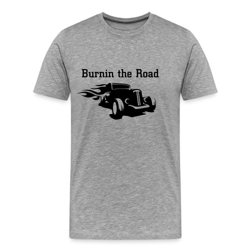 burnin the road - Männer Premium T-Shirt