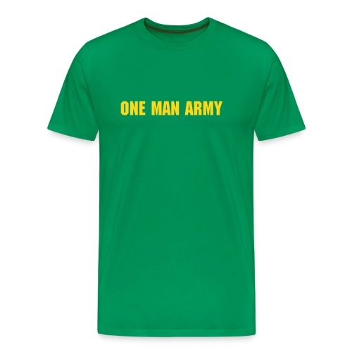 ONE MAN ARMY - Men's Premium T-Shirt