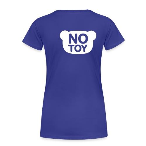 TeeShirt No Toy style Classic - T-shirt Premium Femme