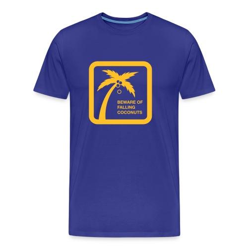 Warning: Falling Coconuts - Männer Premium T-Shirt