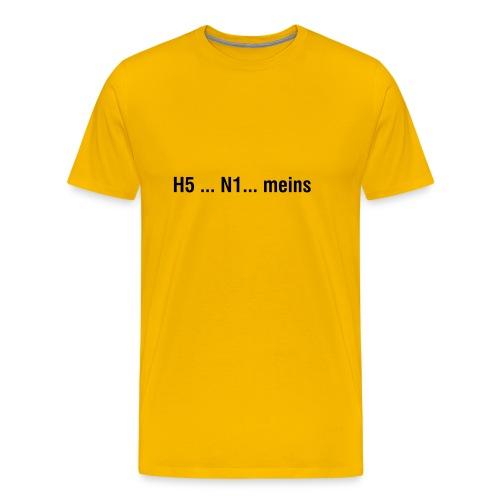 Comfort T - H5 ... N1 ... meins (gelb) - Männer Premium T-Shirt