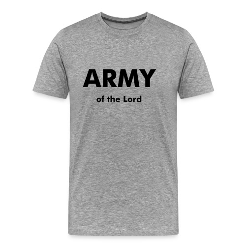 ARMY of the Lord (Flexdruck) - Männer Premium T-Shirt