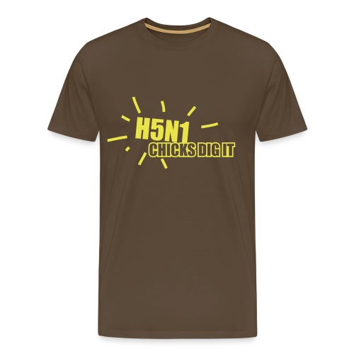 chicks dig H5N1 - Men's Premium T-Shirt