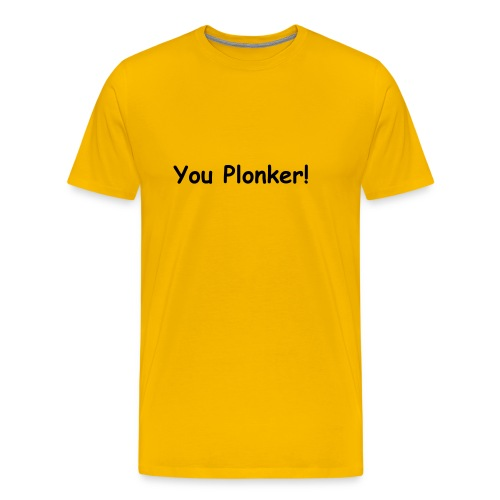 You Plonker! (Only fools and horses) - Men's Premium T-Shirt