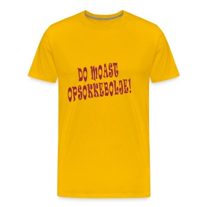 Fries Shirt Opsokkebolje! - Mannen Premium T-shirt