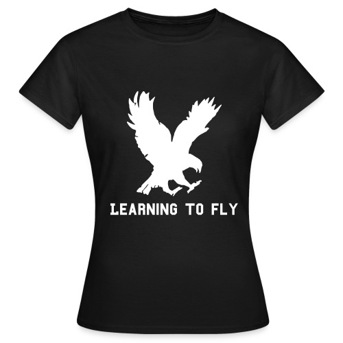 Learning to Fly - Women's T-Shirt
