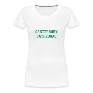 CANTERBURY CATHEDRAL - Women's Premium T-Shirt