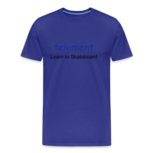 telement Learn to Skateboard t-shirt (Blue) - Men's Premium T-Shirt
