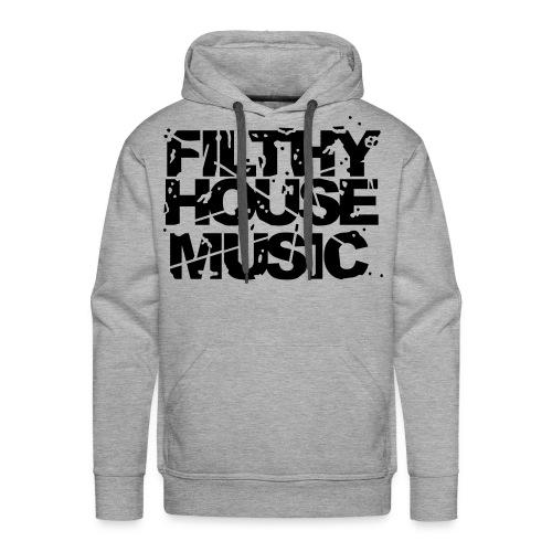 Man's Filtky House Music Hoodies - Men's Premium Hoodie