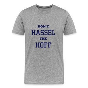 Don't Hassel the Hoff - Men's Premium T-Shirt