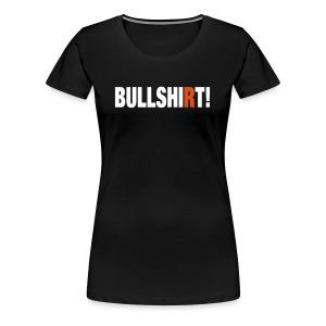 Bullshirt Girlie - Frauen Premium T-Shirt
