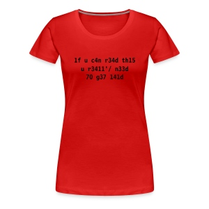 Leet - If you can read - Frauen Premium T-Shirt