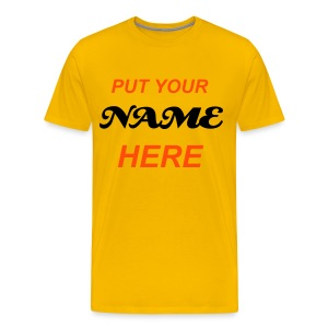 Yellow Comfort T-Shirt - Add Your Own Message - Men's Premium T-Shirt