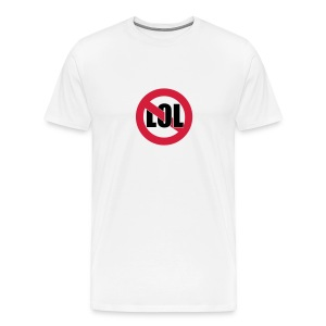No LOL T-Shirt - Men's Premium T-Shirt