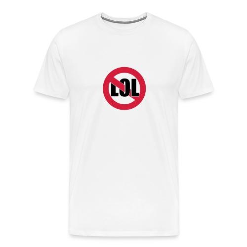 No LOL T-Shirt - Men's Premium T-Shirt