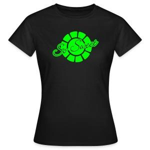 *SoSweet - Vrouwen T-shirt