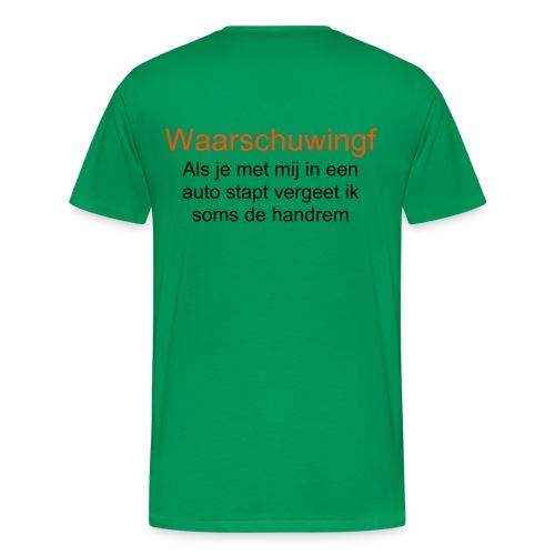 WARNING! - Mannen Premium T-shirt