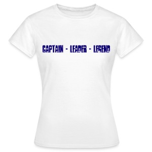 Captain Leader Legend - Women's T-Shirt