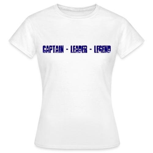 Captain Leader Legend - Women's T-Shirt