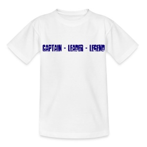 Captain Leader Legend - Teenage T-shirt