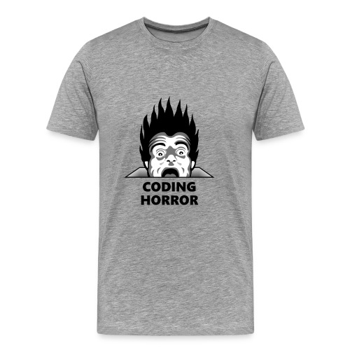 Coding horror grey T-shirt - Men's Premium T-Shirt