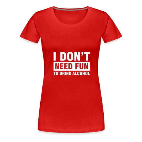 No Fun Classic - Women's Premium T-Shirt