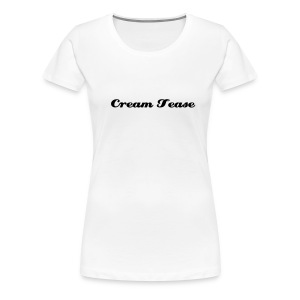 Cream Tease - White t-shirt - Women's Premium T-Shirt