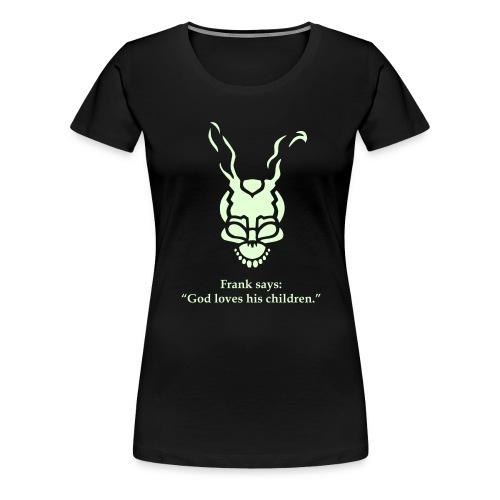 I find it kind of funny... kurzarm/women/glow - Frauen Premium T-Shirt