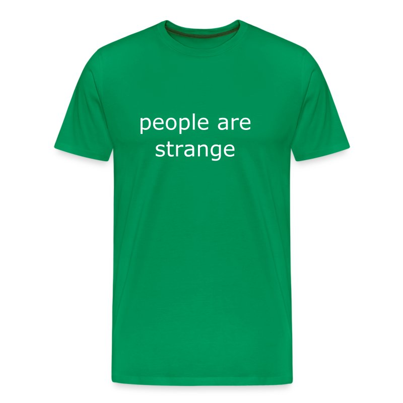people are strange gr - Camiseta premium hombre