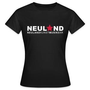 Shirt NEULAND für die Mädels - Frauen T-Shirt