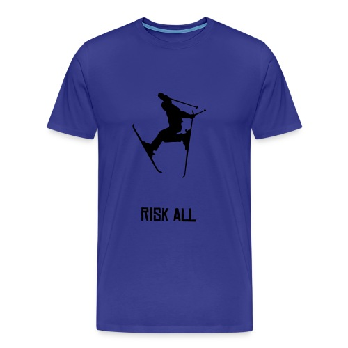 Men's Premium T-Shirt - Every Skiiers dream T-shirt. 'Risk all'