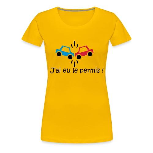 J'ai eu le permis - Femme - Jaune - T-shirt Premium Femme