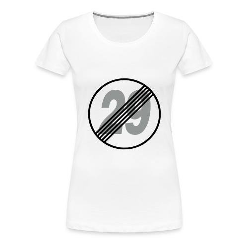 Girlie Shirt für Frauen über 29 - Frauen Premium T-Shirt