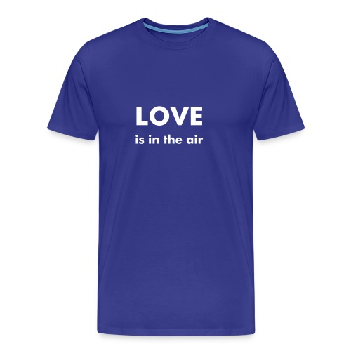 love is in the air blue shirt - Mannen Premium T-shirt