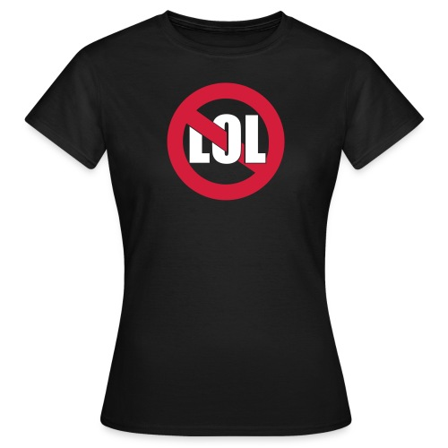 LOL Girl Olive - Frauen T-Shirt