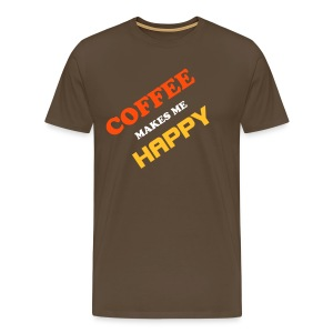 COFFEE MAKES ME HAPPY - Men's Premium T-Shirt