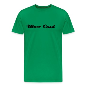 Uber Cool - Men's Premium T-Shirt