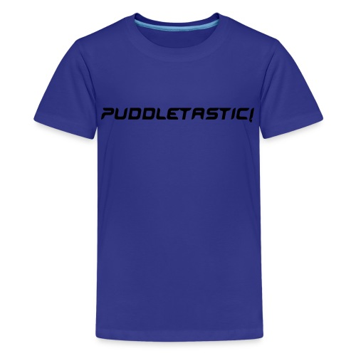 Puddletastic! Kid's T - Teenage Premium T-Shirt