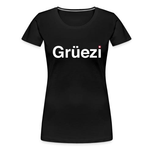Grüezi-Shirt Girlie - Frauen Premium T-Shirt